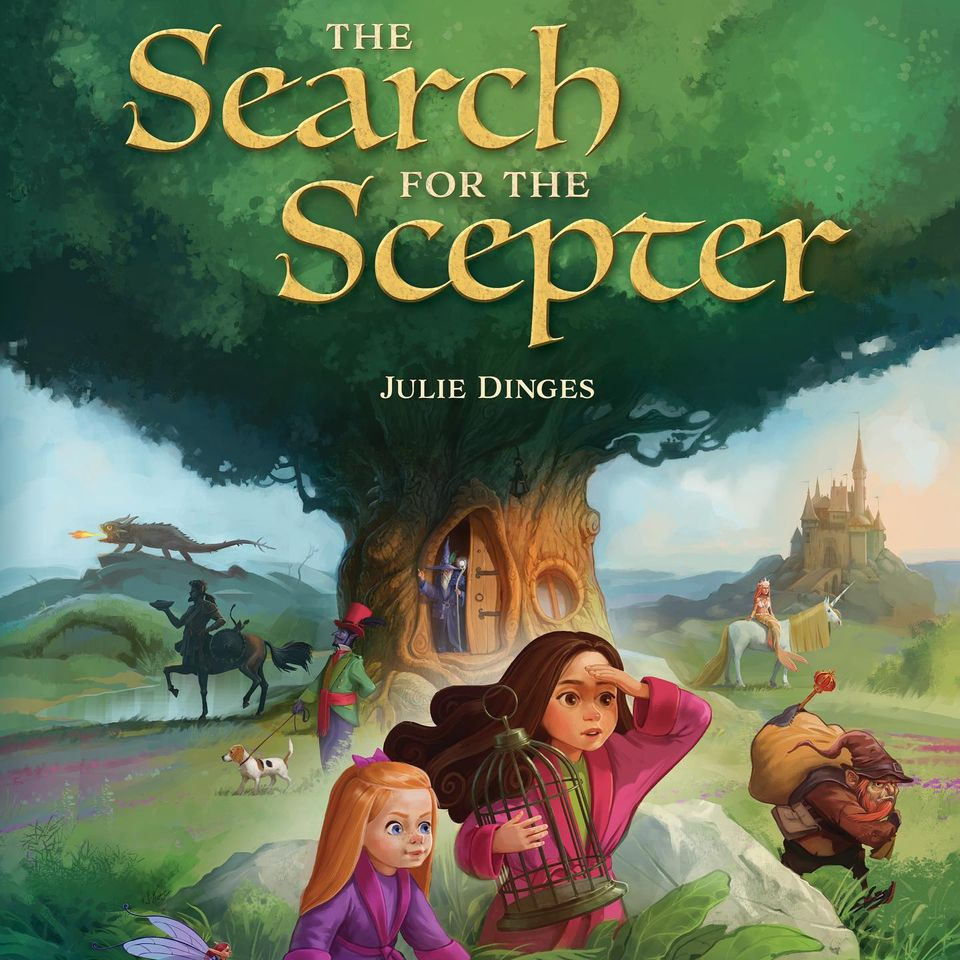The Search for the Scepter, Julie Dinges, Nazar Horokhivskyi, Green, Tree, Castle, Light, Centaur, Dog, Faeries, Girls, Cage, Picture Book, Fantasy, Children's Books