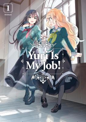 Yuri Is My Job!, Vol.1, Girls, Window, Cafe, Manga, Miman