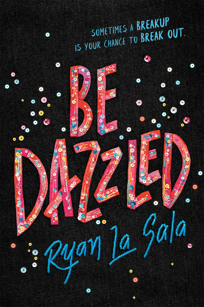 Ryan La Sala, Be Dazzled, LGBT, Young Adult, Convention, Romance, Stitched letters, Beads, Jeans
