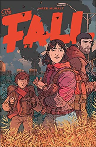 The Fall, Volume 1, Post-Apocalypse, Apocalypse, Red Font, Girl, Boy, Man, Sister/Brother, Family, Flu, Graphic Novel, Jared Muralt