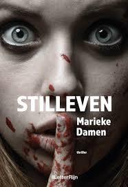 Stilleven, Marieke Damen, Finger, Girl, Blood, Face, Wide Eyes, Thriller, Murder, Drugs, Abuse, Mental Health, Past, Present, Sisters