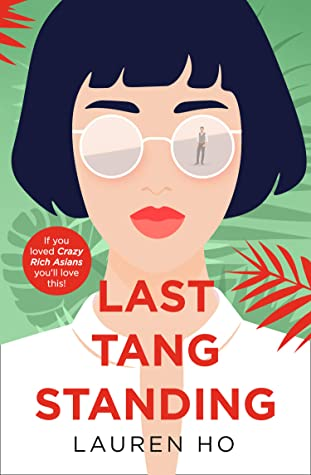 Last Tang Standing, Lauren Ho, Green ,Sunglasses, Asia, Lawyers, Romance, Family