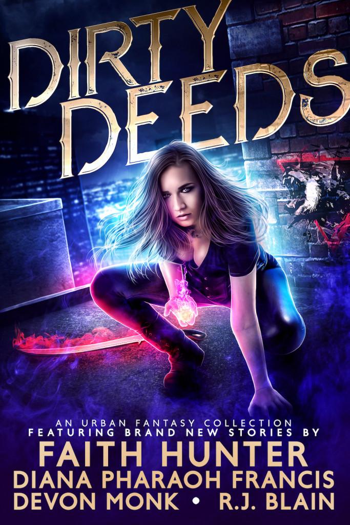Dirty Deeds: An Urban Fantasy Collection, Fantasy, Urban Fantasy, Short Stories, GIrl, Sword, Shiny, Golden Letters, Devon Monk, Diana Pharaoh Francis, Faith Hunter, R.J. Blain
