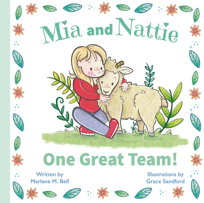 Mia and Nattie: One Great Team!, Marlene M. Bell, Picture Books, Sheep, Friendship, Children's Books, Grace Sandford