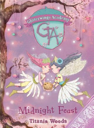 Midnight Feast, Glitterwings Academy, Book 2, Pink, Purple, Fairies, Magic, Fantasy, Wings, Cute, Children's Books, Illustrations,