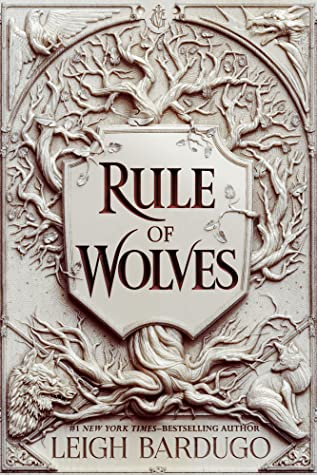 Rule of Wolves, Silver, Platinum, Fantasy, King of Scars, Book 2, Leigh Bardugo, Tree, Young Adult, New Adult