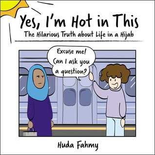Yes I'm Hot in This: The Hilarious Truth about Life in a Hijab, Metro, Women, Comics, Humour, Non-fiction, Huda Fahmy