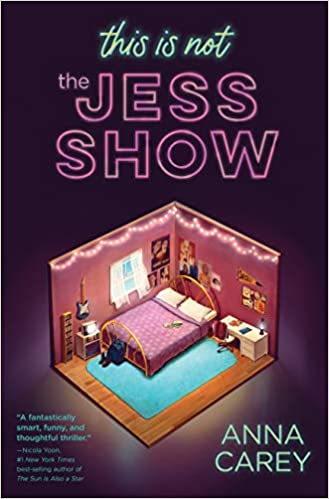 This Is Not the Jess Show, Anna Carey, Stage, Bedroom, Reality Show, Young Adult