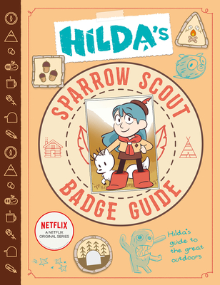 Hilda's Sparrow Scout Badge Guide, Sparrow Scouts, Hilda, Fun, Children's Books, Friendship, Emily Hibbs, Zelda Turner
