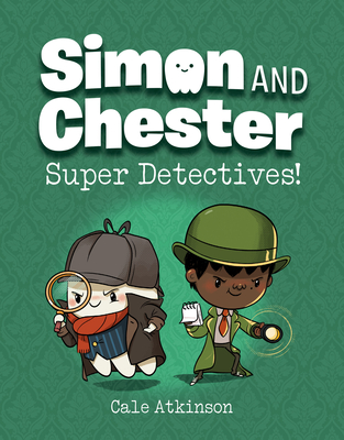 Super Detectives, Simon and Chester, Green, Ghost, Boy, Children's Books, Pug, Dog, Mystery, Detectives, Graphic Novel, Children's Books, Cale Atkinson, Book #1