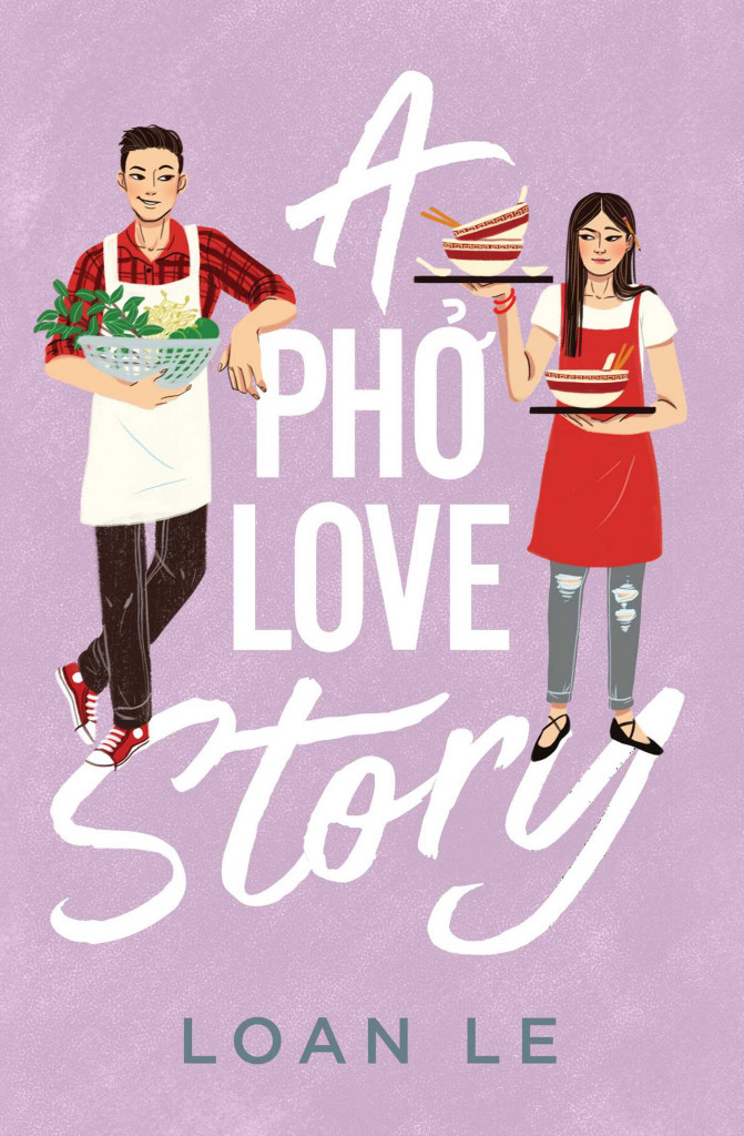 A Pho Love Story, Loan Le, Dual POV, Man, Woman, Purple, Food, Young Adult, Romance