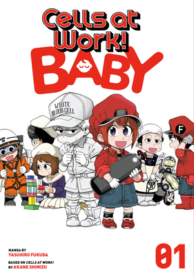 Cells at Work! Baby, Vol. 1, Yasuhiro Fukuda, Akane Shimizu, Cells, Biology, Manga, Humour, Baby, Pregnancy, Facts, Fun, Cute