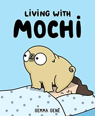 Living With Mochi, Gemma Gene, Blue, Dog, Bed, Woman, Head, Comics