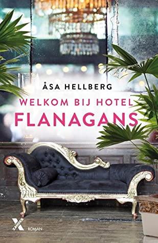 Welkom bij Hotel Flanagans, Flanagans, Book 1, Hotel, Couch, Chandelier, Plants, London, Romance, Multiple POV, Asa Hellberg