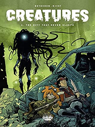 Creatures 1. The City that Never Sleeps, Book 1, Monsters, New York, Scary, No Backstory, Green, Mist, Post-Apocalypse, Stéphane Betbeder, Djief