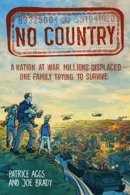 No Country, Family, War, Graphic Novel, Patrice Aggs, Joe Brady