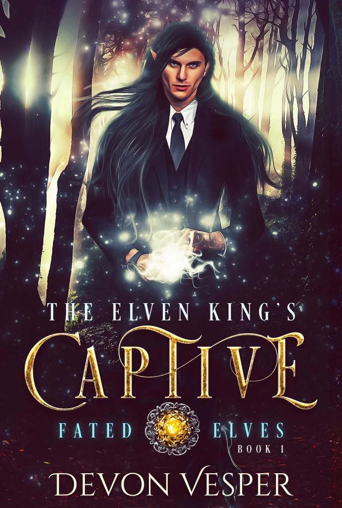 The Elven King's Captive, Fated Elves, Book 1, Devon Vesper, LGBT, Elf, Magic, Fantasy, Romance, Woods