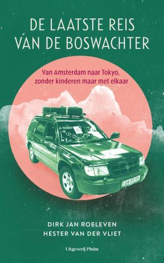 De laatste reis van de Boswachter, Green, Roadtrip, Adventure, Car, Mountains, Dirk Jan Roeleven, Hester van der Vliet