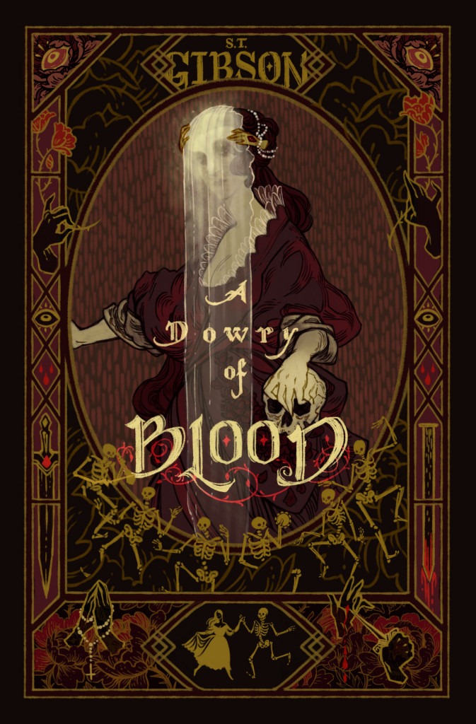 Dowry of Blood, Vampires, Dracula, Letters, LGBT, Fantasy, Horror, Brown, Skeletons, Veil, Woman, Dancing, Retelling, Brown, Red, Flowers, Blood