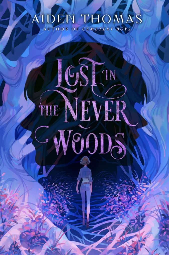 LOST IN THE NEVER WOODS, Aiden Thomas, Shadows, Forest, Plants, Girl, Ghosts, Mystery, Young Adult