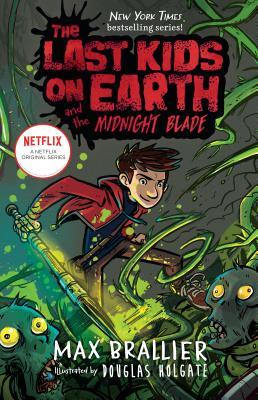 The Last Kids on Earth and the Midnight Blade, Book 5, Max Brallier, Douglas Holgate, Zombies, Monsters, Battle, Children's Books, Graphic Novel, Illustrations, Friendship, Green, Weapon, Boy, Blade, Ink