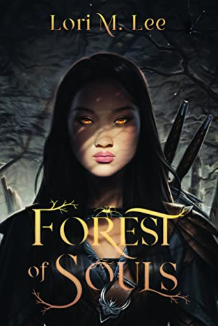 Forest of Souls, Shamanborn, Book 1, Lori M. Lee, Shadows, Swords, Girl, Orange Eyes, Spider, Fantasy, Magic, Souls