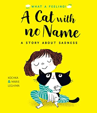 A Cat With No Name, Yellow, Girl, Cat, Picture Book, Children's Book, Kochka, Marie Leghima