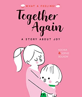 Together Again: A Story About Joy, Kochka, Pink, Brother, Sister, Picture Book, Adorable, Family, Children's Books