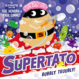 Supertato: Bubbly Troubly, Sue Hendra, Paul Linnett, Potato, Vegetables, Bathtime, Supermarket, Humour, Picture Book, Children's Books, Villain, Superheroes