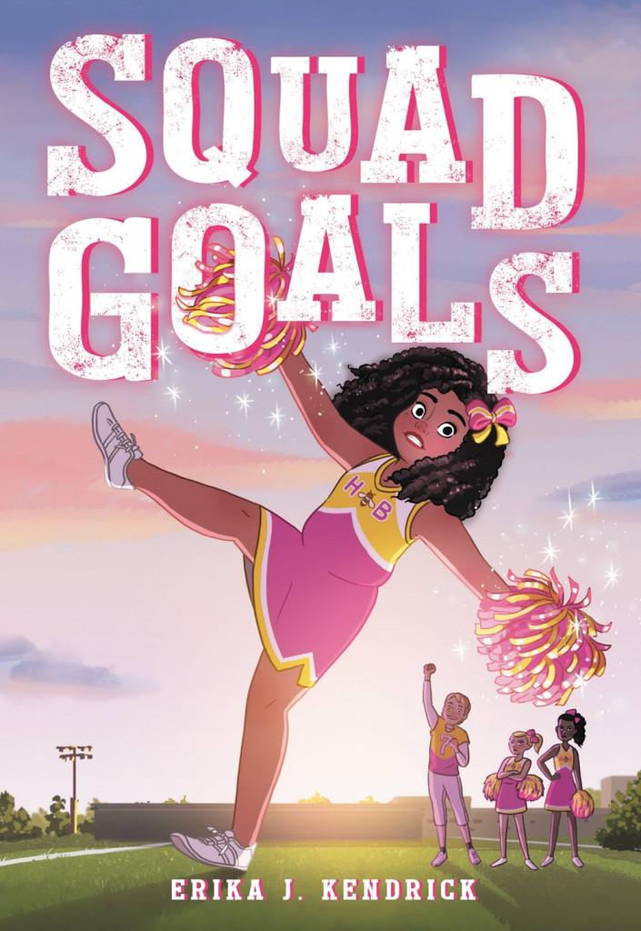 Squad Goals, Girl, Sparkles, Cheerleading, Pompoms, Erika J. Kendrick, Pink, Sunset, Camp, Children's Book