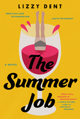 The Summer Job, Scotland, Yellow, Wine, Lizzy Dent, Hotel, Summer, Friendship, Romance, Humour