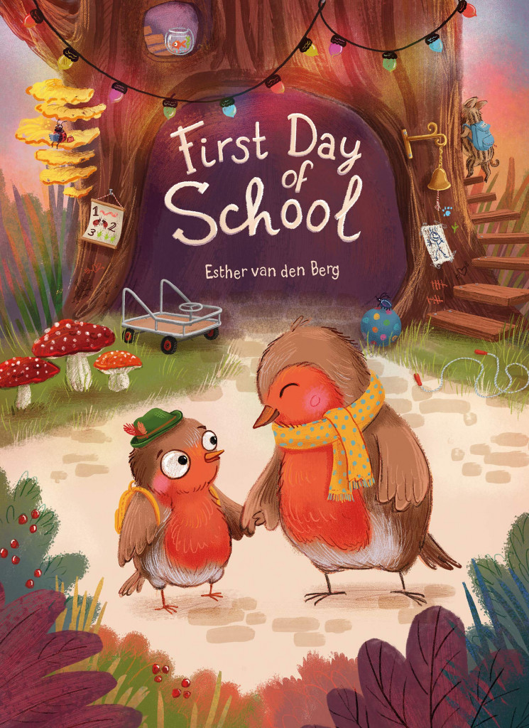 First Day of School, Picture Book, Robin, Birds, Tree, First Day, Children's Books, Cover Love, Cute, Esther Van Den Berg
