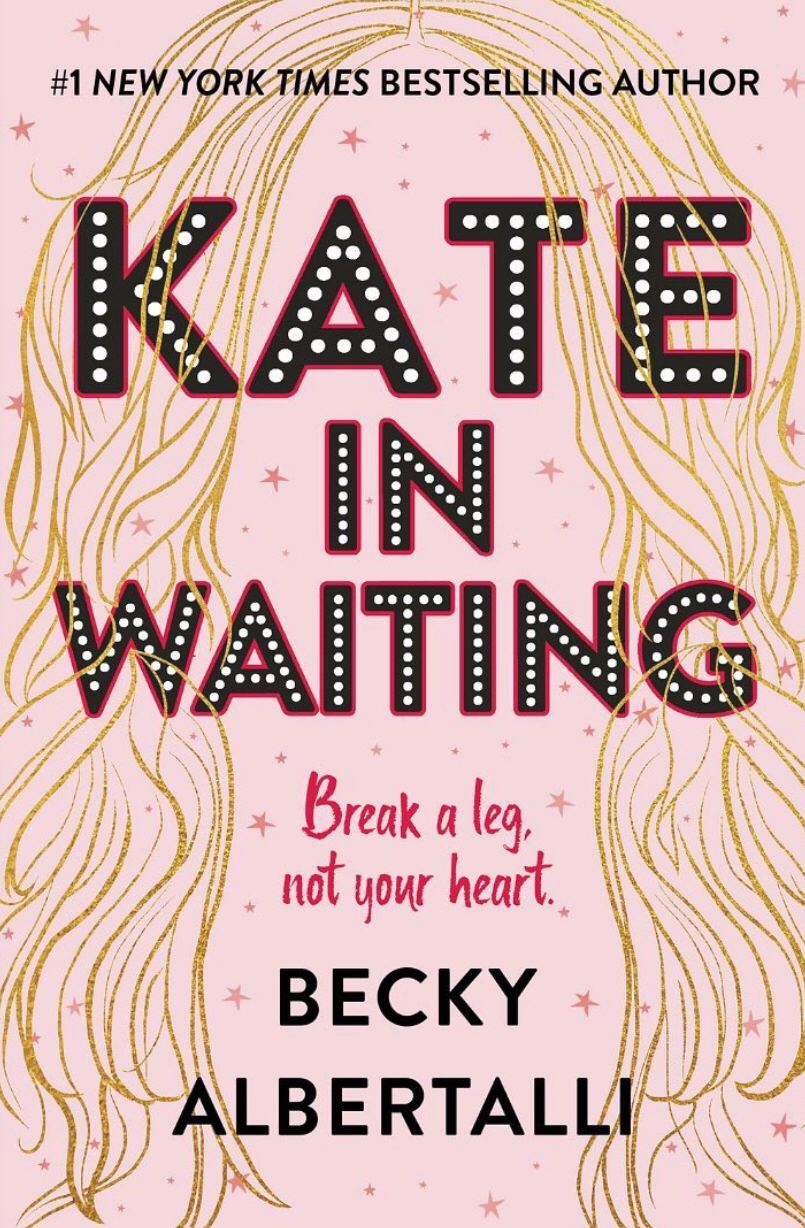 Face, Hair, Kate in Waiting, Becky Albertalli, Friendship, Young Adult, Contemporary, Friendship, Humour