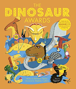 The Dinosaur Awards, Barbara Taylor, Orange/Yellow, Dinosaurs, Non-Fiction, Children's Books, Awards