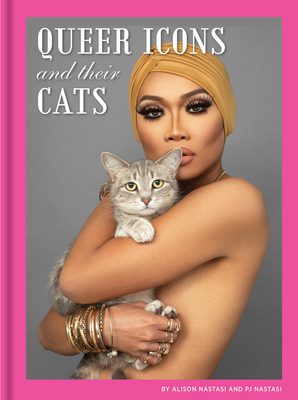 Queer Icons and Their Cats, Cats, Photography, LGBT, Non-fiction, Human, Cat, Fabulous, Alison Nastasi, PJ Nastasi