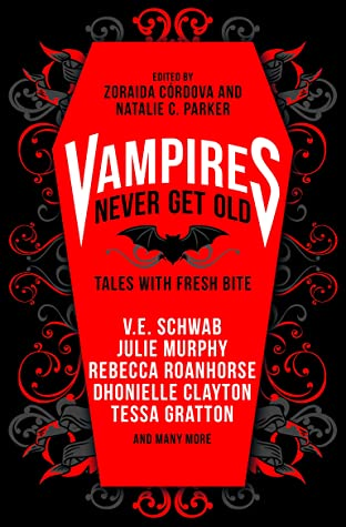 Vampires Never Get Old: Tales with Fresh Bite, coffin, short stories, horror, vampires, magic, fantasy, red, coffin