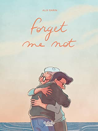 Forget Me Not, Alex Garin, Clouds, Sunset, Beach, Dementia, Grandparents, Travelling, Roadtrip, LGBT, Graphic Novels, Bring Tissues