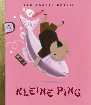 Kleine Ping, Fish, Boy, China, Friendship, Children's Books, Paul Steenhuis, Pieter Van Eenoge, Grandma, Sports