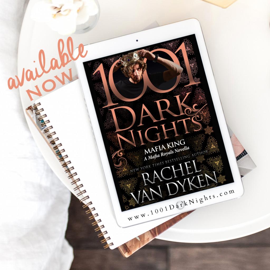 Mafia King, Mafia Royals, Rachel Van Dyken, 1001 Dark Nights, Romance, Bodyguard, Mafia
