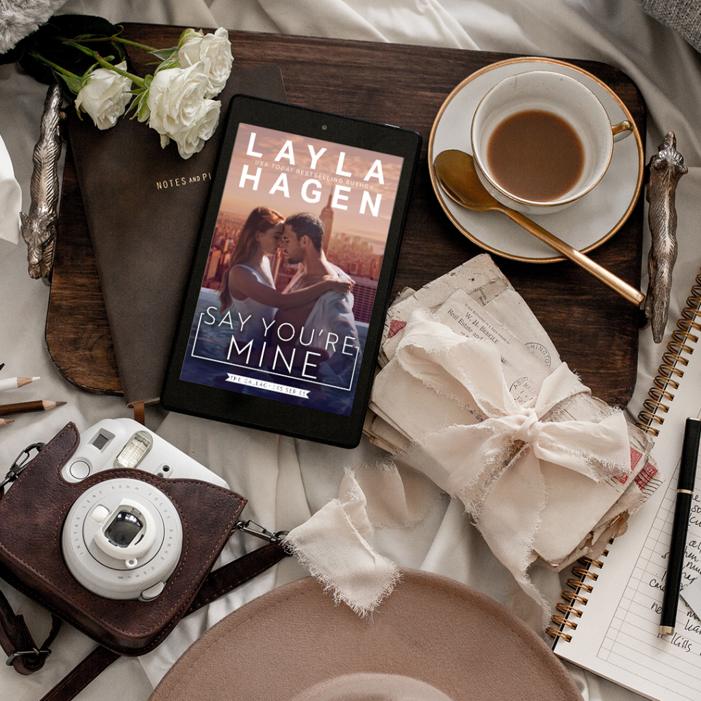 Say You're Mine, Layla Hagen, Gallaghers, Book 1, Skyline, Man, Woman, Romance, Famous, Bands