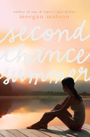 Second Chance Summer, Morgan Matson, Romance, Young Adult, Family, Lake, Siblings