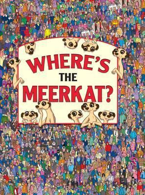 Where's the Meerkat?, Children's Book, Travel, World, Humour, Search/Find, Paul Moran & Steve Wiltshire & Simon Ecob, Jen Wainwright