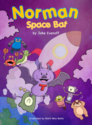 Norman Space Bat, Jake Evanoff, Mark Nino Balita, Purple, Rocket, Space, Superpowers, Humour, Children's Books, Friendship, Villains,
