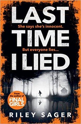 Last Time I Lied, Riley Sager, Orange, Forest, Lying, Camp, Summer Camp, Thriller, Mystery