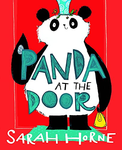 Panda at the Door, Panda, Family, Bullying, Friendship, Birthday, Red, Humour, Children's Book, Sarah Horne
