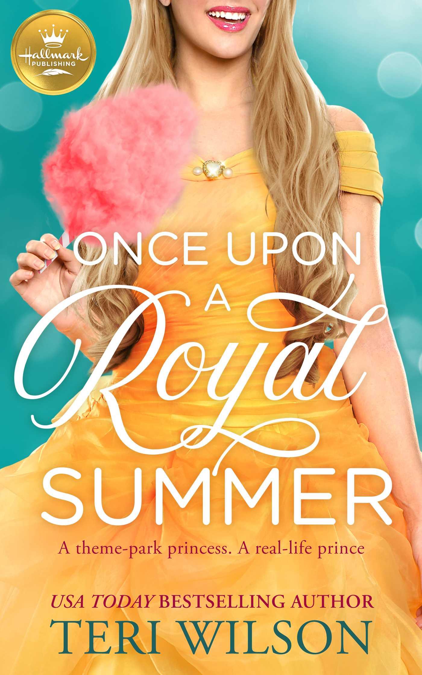 Once Upon a Royal Summer: A delightful royal romance from Hallmark Publishing, Teri Wilson, Dress, Yellow, Romance, Humour, Cute, Teri Wilson