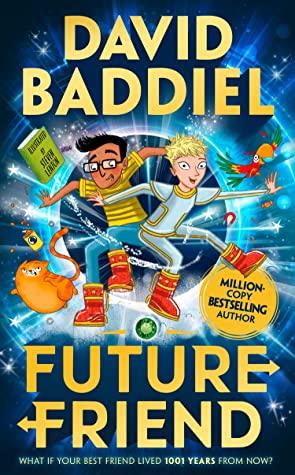 Future Friend, David Baddiel, Portal, Illustrations, Sci-Fi,  Humour, Cat, Parrot, Future, Past, Timetravel