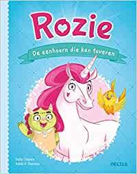 Rozie De eenhoorn die kan toveren, Sally Odgers, Adle K. Thomas, Fantasy, Magic, Friendship, Trolls, Humour, Children's Books, Blue, Bird, Unicorns