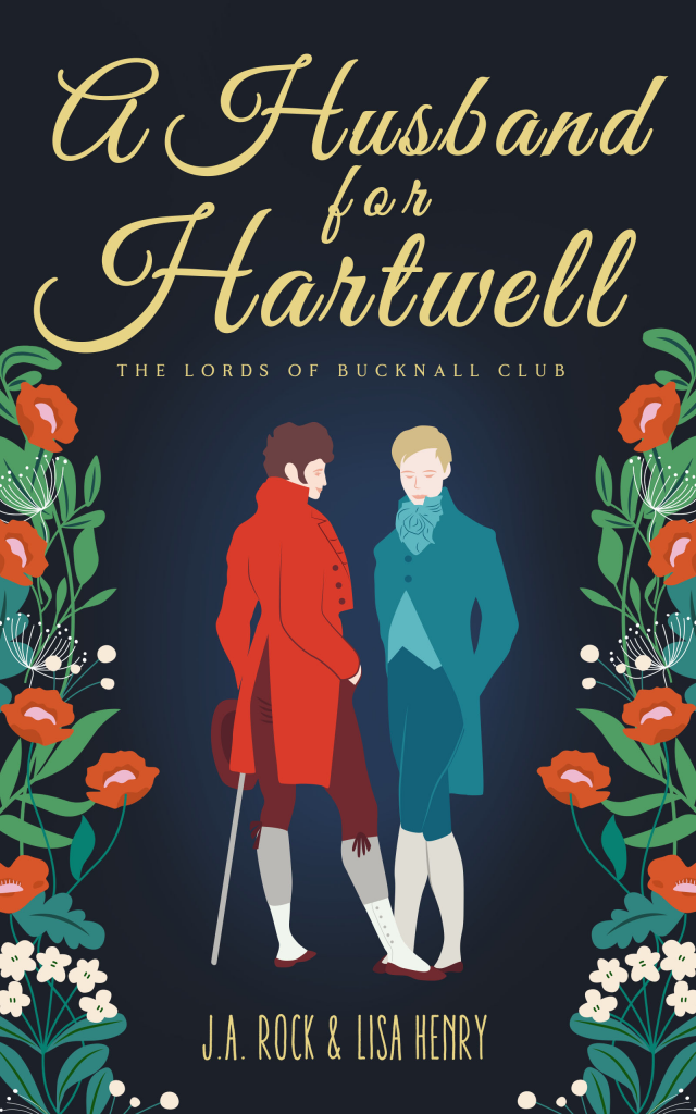 A Husband for Hartwell, Historical Fiction, Regency, LGBT, Romance, M/M Romance, Guys, Red Clothes, Blue Clothes, Plants, J.A. Rock, Lisa Henry
