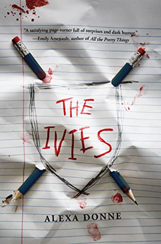 The Ivies, Pens, Shield, Blood, Murder, Young Adult, Mystery, Alexa Donne, The Ivies,
